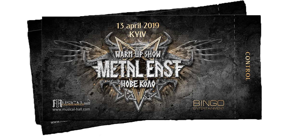 Комплект квитків Warm Up Show + фестиваль Metal East – Нове Коло e95eb1d44a2a0