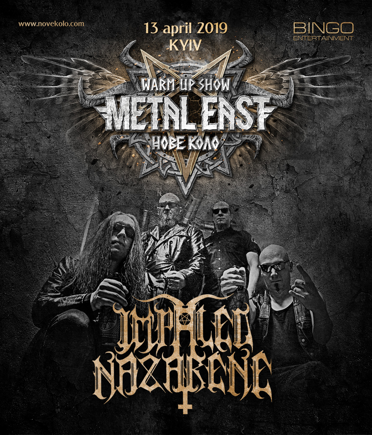 April 13th of 2019 IMPALED NAZARENE will be guests of Metal East Nove Kolo warm-up party in Bingo club, Kyiv, Ukraine