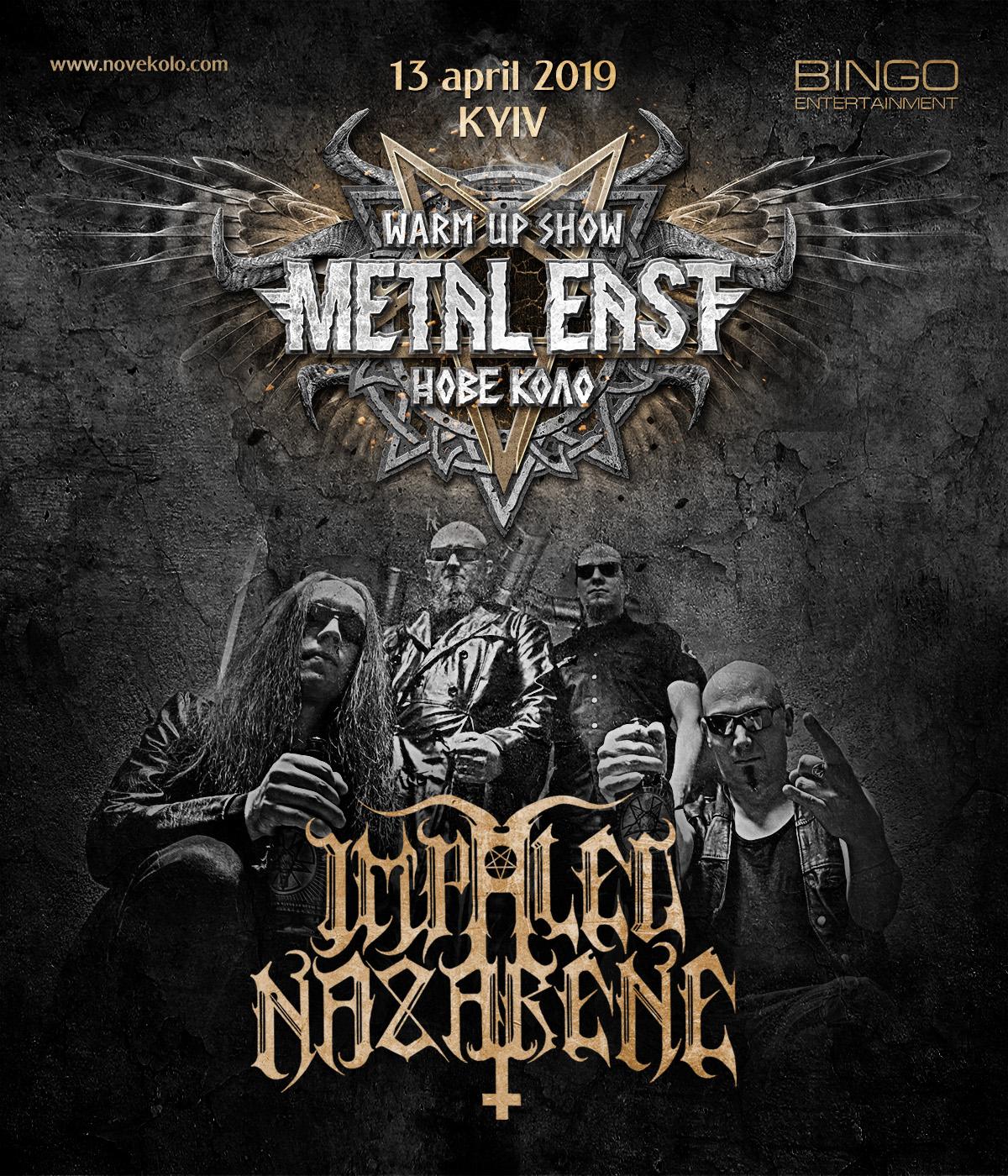 """13 квітня 2019 року IMPALED NAZARENE стануть гостями warm-up вечірки Metal East Нове Коло у Києві, в клубі """"Бінго""""."""