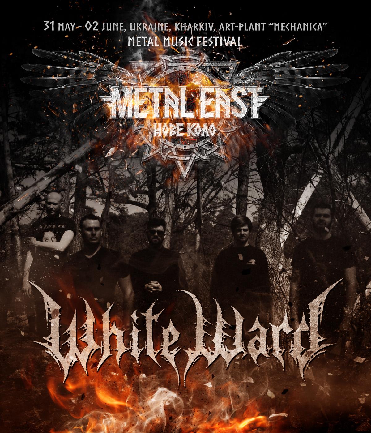 WHITE WARD з 31 травня по 2 червня 2019 року на фестивалі Metal East Нове Коло
